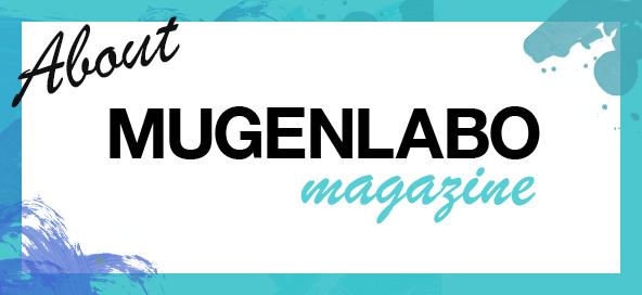 MUGENLABO Magazine
